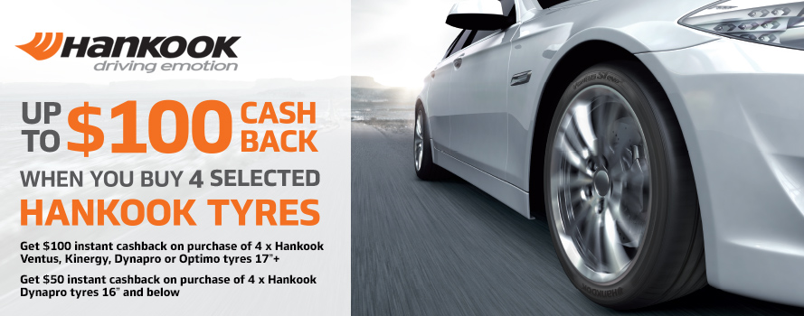 Receive $100 instant cash back on Hankook Ventus, Kinergy, Dynapro or Optimo tyres