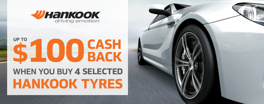 Receive up to$100 instant cash back on Hankook Ventus or Optimo tyres